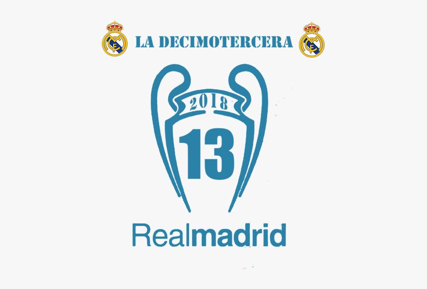 Real Madrid Decimotercera Hd Png Download Transparent Png Image Pngitem