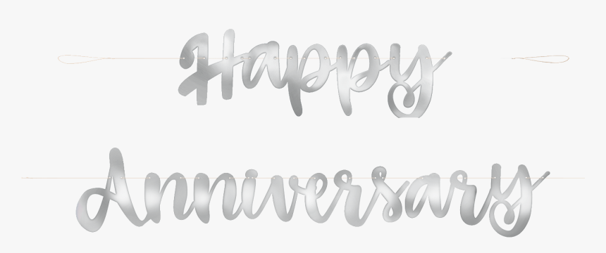 Happy Anniversary Banner Silver Calligraphy Hd Png Download Transparent Png Image Pngitem,Texas Signs And Designs