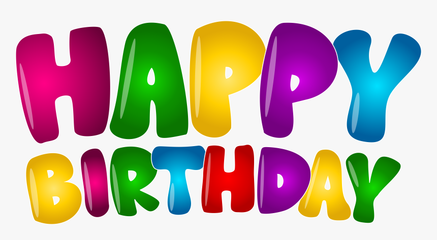 Transparent Happy Birthday Banners Clipart Happy Birthday Text