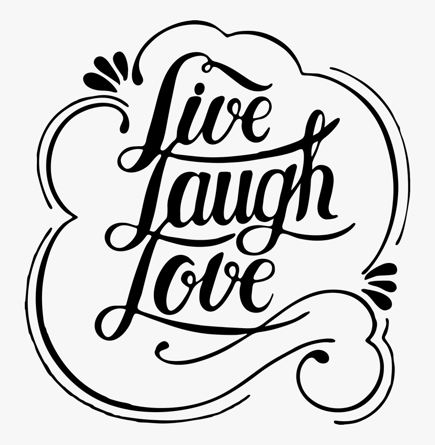 Download Live Laugh Love Remind Yourself Of - Live Laugh Love ...