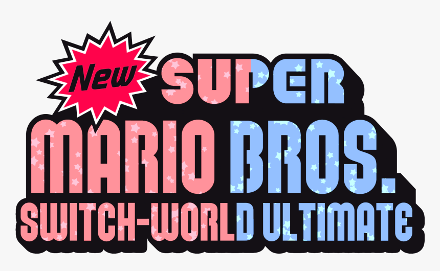 New Super Mario Bros Switch World Ultimate Logo Hd Png Download