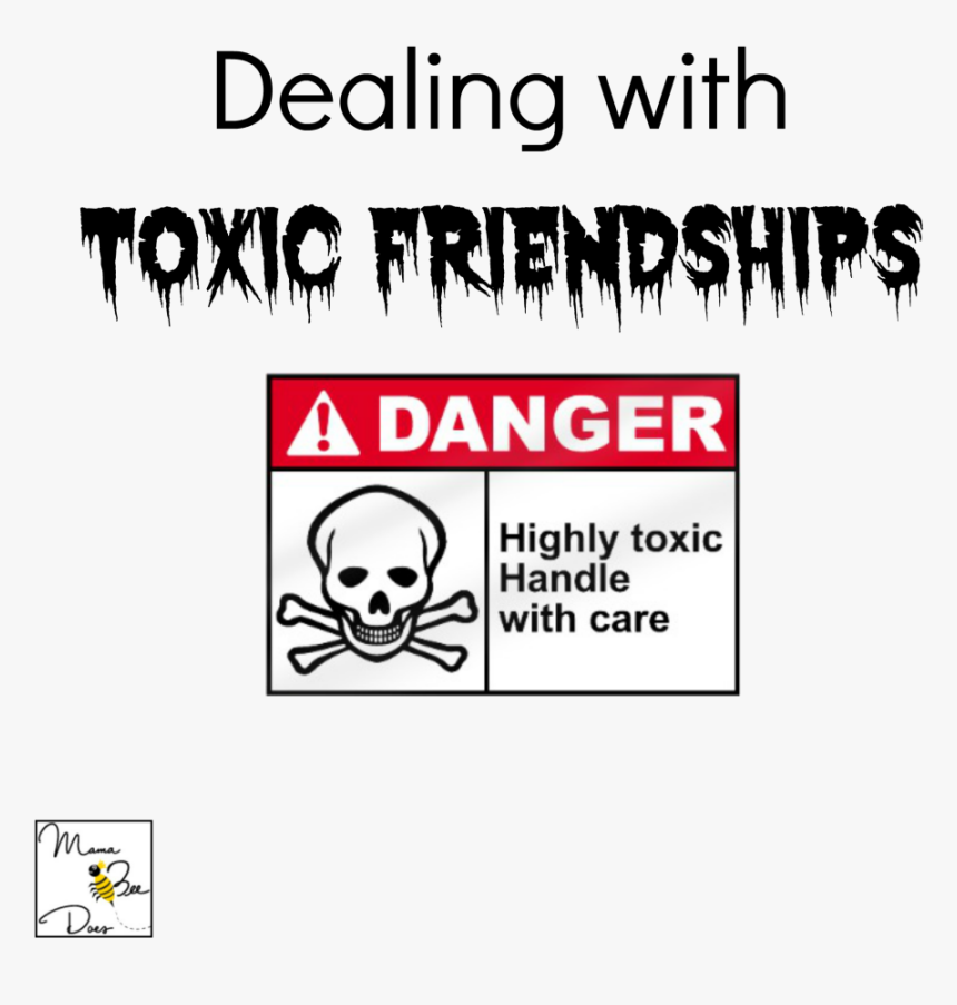 toxic friendship quotes hd png transparent png image