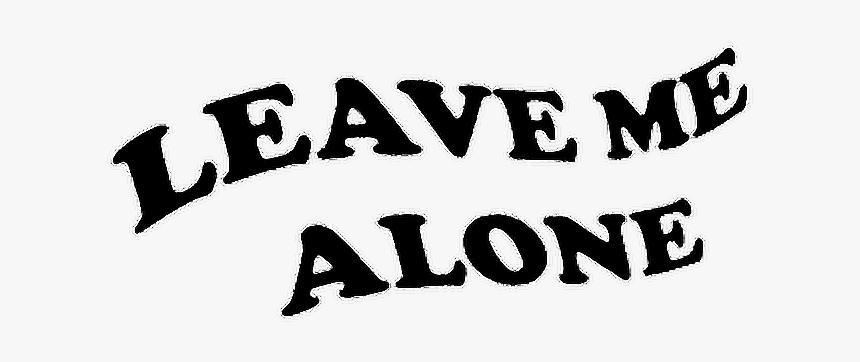 Tumblr Sad Quote Alone Text Aesthetic Edit Love Alone Sad Png Text Transparent Png Transparent Png Image Pngitem