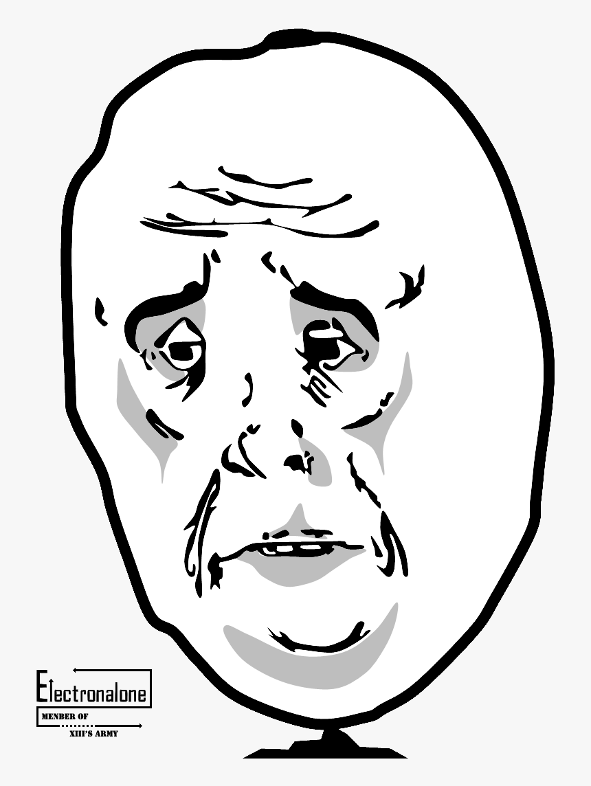 Free Oh Yeah Troll Face Sad Face Meme Hd Png Download Transparent Png Image Pngitem If you have a sad maymay, this is it's new home. free oh yeah troll face sad face meme