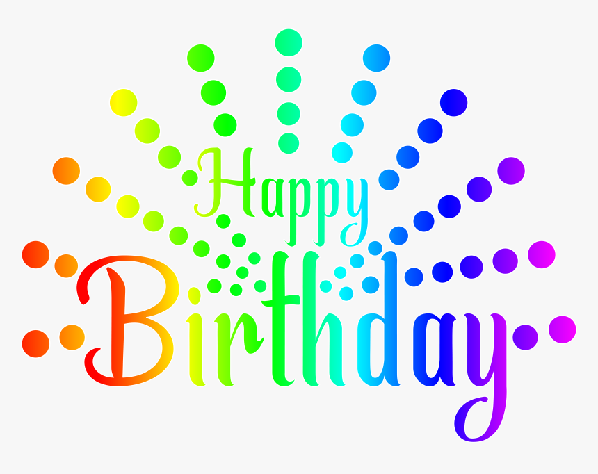 Happy Birthday To You Royalty Free Clip Art Birthday Background Hd Png Transparent Png Transparent Png Image Pngitem