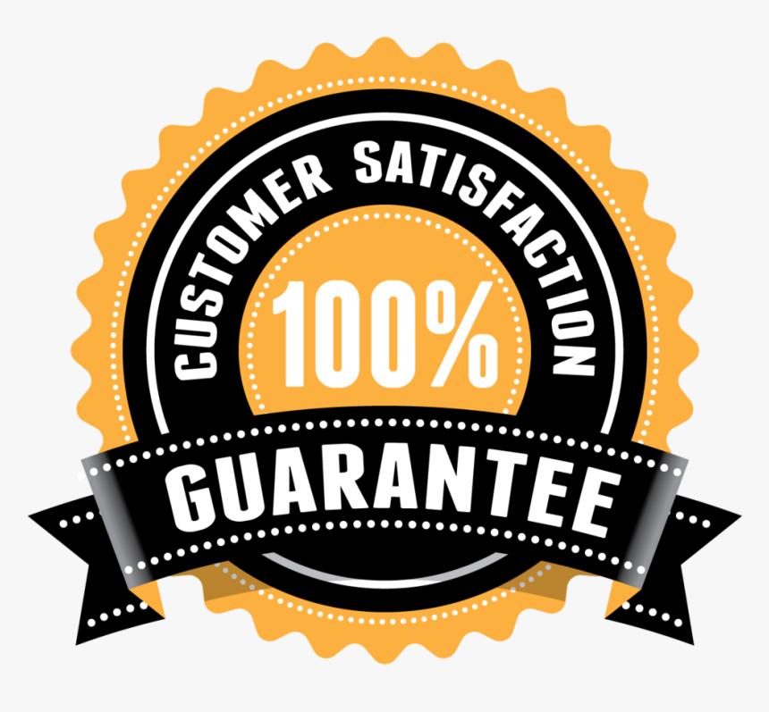 100 Customer Satisfaction Guaranteed, HD Png Download , Transparent Png  Image - PNGitem