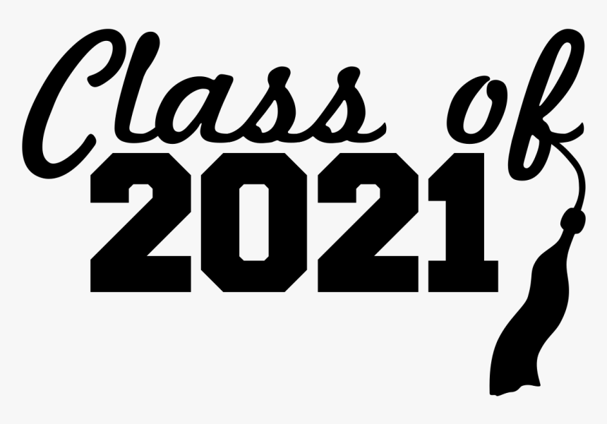 Class Of 2021 Cursive Text And Tassel Sticker - Class Of 2021 Png,  Transparent Png , Transparent Png Image - PNGitem