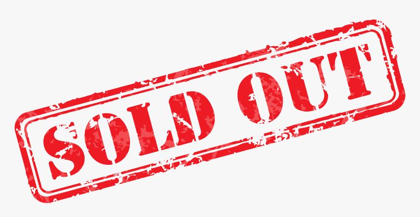 Sold Out Sign Png - Sold Out, Transparent Png , Transparent Png Image -  PNGitem